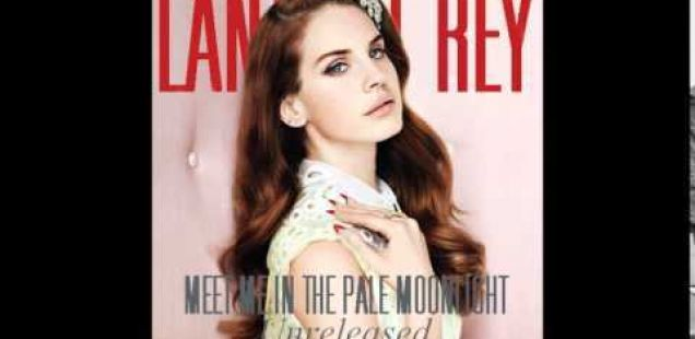 Новата песна на Lana Del Rey